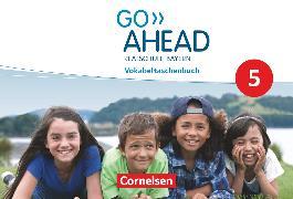 Cover-Bild zu Go Ahead, Realschule Bayern 2017, 5. Jahrgangsstufe, Vokabeltaschenbuch