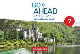 Cover-Bild zu Go Ahead, Realschule Bayern 2017, 7. Jahrgangsstufe, Vokabeltaschenbuch