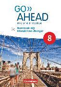 Cover-Bild zu Go Ahead, Realschule Bayern 2017, 8. Jahrgangsstufe, Workbook mit interaktiven Übungen auf scook.de, Mit Audios online von Kaplan, Rebecca