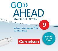Cover-Bild zu Go Ahead, Realschule Bayern 2017, 9. Jahrgangsstufe, Unterrichtsmanager Plus auf USB-Stick, Inkl. E-Book als Zugabe und Begleitmaterialien