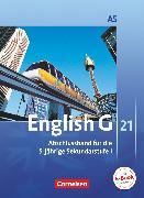 Cover-Bild zu English G 21, Ausgabe A, Abschlussband 5: 9. Schuljahr - 5-jährige Sekundarstufe I, Schülerbuch, Kartoniert von Abbey, Susan