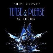 Cover-Bild zu Andersson, Philippa L.: Tease & Please - Wahl oder Qual (Audio Download)