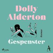 Cover-Bild zu Alderton, Dolly: Gespenster (Audio Download)