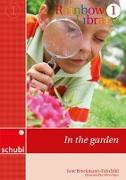 Cover-Bild zu Rainbow Library 1. In the garden von Brockmann-Fairchild, Jane
