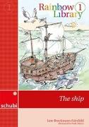 Cover-Bild zu Rainbow Library 1. The ship von Brockmann-Fairchild, Jane