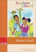 Cover-Bild zu Rainbow Library 2. Where's Fred? Lesebuch von Brockmann-Fairchild, Jane