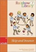 Cover-Bild zu Rainbow Library 2. Skip and bounce 1./2. Schuljahr. Lesebuch von Brockmann-Fairchild, Jane