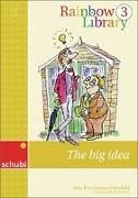 Cover-Bild zu Rainbow Library 3. The Big Idea von Brockmann-Fairchild, Jane