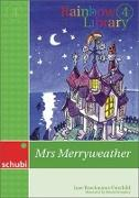 Cover-Bild zu Rainbow Library 4. Mrs Merryweather von Brockmann-Fairchild, Jane