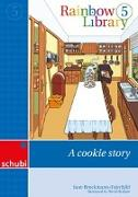 Cover-Bild zu Rainbow Library 5. A cookie story von Brockmann-Fairchild, Jane