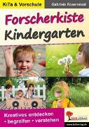 Cover-Bild zu Forscherkiste Kindergarten (eBook) von Rosenwald, Gabriela