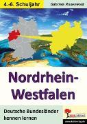 Cover-Bild zu Nordrhein-Westfalen (eBook) von Rosenwald, Gabriela