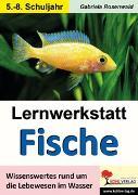 Cover-Bild zu Lernwerkstatt Fische (eBook) von Rosenwald, Gabriela