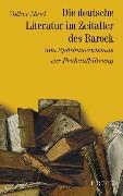Cover-Bild zu Geschichte der deutschen Literatur Bd. 5: Die deutsche Literatur im Zeitalter des Barock von Meid, Volker (Weitere Bearb.)