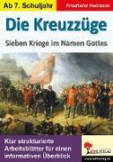Cover-Bild zu Die Kreuzzüge (eBook) von Heitmann, Friedhelm