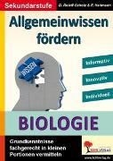Cover-Bild zu Allgemeinwissen fördern BIOLOGIE (eBook) von Heitmann, Friedhelm
