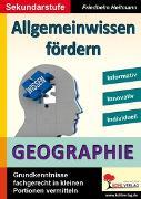 Cover-Bild zu Allgemeinwissen fördern GEOGRAPHIE (eBook) von Heitmann, Friedhelm