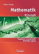 Cover-Bild zu Mathematik - Allgemeine Hochschulreife: Wirtschaft, Erweiterte einbändige Ausgabe, Schülerbuch von Knapp, Jost