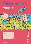 Cover-Bild zu Zahlenzauber, Mathematik für Grundschulen, Ausgabe G für Baden-Württemberg, Hessen, Rheinland-Pfalz und Saarland - 2010, 1. Schuljahr, Arbeitsheft mit eingelegtem Lösungsheft
