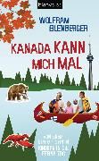 Cover-Bild zu Eilenberger, Wolfram: Kanada kann mich mal (eBook)