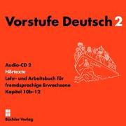 Cover-Bild zu Vorstufe Deutsch 2 | 2 Audio-CDs zum Lehr- und Arbeitsbuch von Büchler-Dreszig, Susanne