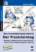 Cover-Bild zu Berufsvorbereitung konkret: der Praxislerntag von Fischer, Hanna