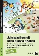 Cover-Bild zu Jahreszeiten mit allen Sinnen erleben von Fischer, Hanna