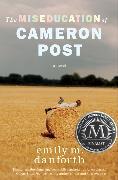 Cover-Bild zu danforth, emily m.: The Miseducation of Cameron Post