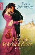 Cover-Bild zu Johannson, Lena: Die Braut des Pelzhändlers (eBook)