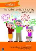 Cover-Bild zu Themenheft Gedächtnistraining mit Senioren: Herbst von Kelkel, Sabine