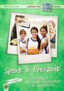 Cover-Bild zu Lektüren für DaZ-Lerner: Sport & Freizeit von Bartoli y Eckert, Petra