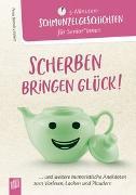 Cover-Bild zu 5 - Minuten-Schmunzelgeschichten: Scherben bringen Glück! von Bartoli y Eckert, Petra