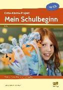Cover-Bild zu Erste-Klasse-Projekt: Mein Schulbeginn von Lehtmets, Liane Vach und Beatrix