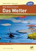 Cover-Bild zu Erste-Klasse-Projekt: Das Wetter von Lehtmets, Beatrix