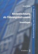 Cover-Bild zu Kostenrechnung und Controlling / Kostenrechnung als Führungsinstrument von Nadig, Linard