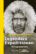 Cover-Bild zu Fleming, Fergus (Hrsg.): Legendäre Expeditionen