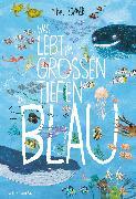 Cover-Bild zu Was lebt im großen tiefen Blau?