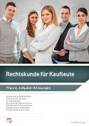 Cover-Bild zu Rechtskunde / Rechtskunde für Kaufleute von Mommendey, Fritz