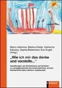 """Cover-Bild zu """"Wie ich mir das denke und vorstelle..."""" von Adamina, Marco (Hrsg.)"""