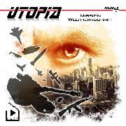 Cover-Bild zu Utopia 4 - Mission Weltherrschaft (Audio Download) von Meisenberg, Marcus