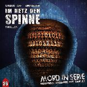 Cover-Bild zu Mord in Serie, Folge 26: Im Netz der Spinne (Audio Download) von Topf, Markus