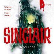 Cover-Bild zu Sinclair, Staffel 1: Dead Zone, Folge 2: Strafe (Audio Download) von Ehrhardt, Dennis