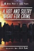 Cover-Bild zu A Hot and Sultry Night for Crime (Mystery Writers of America Presents: Classics, #1) (eBook) von Deaver, Jeffery