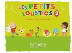 Cover-Bild zu Les Petits Loustics 2. Livre de l'élève - Kursbuch von Denisot, Hugues