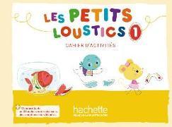 Cover-Bild zu Les Petits Loustics 1. Cahier d'activités + CD Audio von Denisot, Hugues