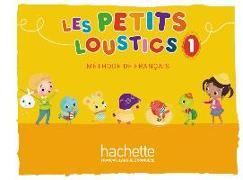 Cover-Bild zu Les Petits Loustics 1. Livre de l'élève - Kursbuch von Denisot, Hugues