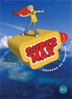 Cover-Bild zu Super Max 1 - Livre de l'Élève + CD Audio: Super Max 1 - Livre de l'Élève + CD Audio Inclus von Denisot, Hugues