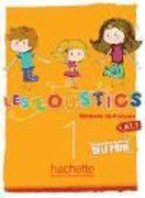 Cover-Bild zu Les Loustics 1: Livre de l'Élève: Les Loustics 1: Livre de l'Élève von Denisot, Hugues