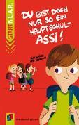Cover-Bild zu Start-K.L.A.R.: Du bist doch nur so ein Hauptschul-Assi! von Bartoli y Eckert, Petra