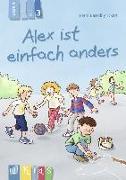 Cover-Bild zu KidS - Klassenlektüre in drei Stufen: Alex ist einfach anders - Lesestufe 3 von Bartoli y Eckert, Petra